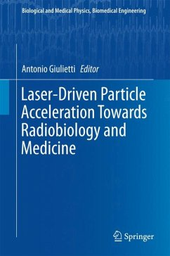 Laser-Driven Particle Acceleration Towards Radiobiology and Medicine (eBook, PDF)