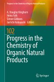 Progress in the Chemistry of Organic Natural Products 102 (eBook, PDF)