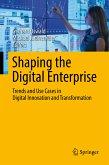 Shaping the Digital Enterprise (eBook, PDF)