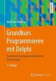 Grundkurs Programmieren mit Delphi (eBook, PDF)