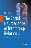 The Social Neuroscience of Intergroup Relations: (eBook, PDF)