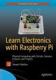 Learn Electronics with Raspberry Pi (eBook, PDF)