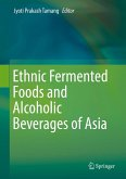 Ethnic Fermented Foods and Alcoholic Beverages of Asia (eBook, PDF)