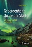 Geborgenheit: Quelle der Stärke (eBook, PDF)