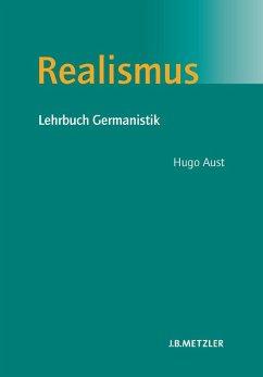Realismus (eBook, PDF) - Aust, Hugo