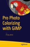 Pro Photo Colorizing with GIMP (eBook, PDF)