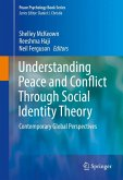 Understanding Peace and Conflict Through Social Identity Theory (eBook, PDF)