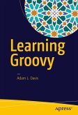 Learning Groovy (eBook, PDF)