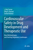 Cardiovascular Safety in Drug Development and Therapeutic Use (eBook, PDF)