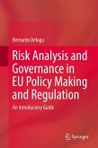 Risk Analysis and Governance in EU Policy Making and Regulation (eBook, PDF)
