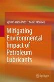 Mitigating Environmental Impact of Petroleum Lubricants (eBook, PDF)