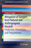Mitigation of Dangers from Natural and Anthropogenic Hazards (eBook, PDF)
