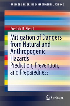 Mitigation of Dangers from Natural and Anthropogenic Hazards (eBook, PDF) - Siegel, Frederic R.