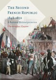 The Second French Republic 1848-1852 (eBook, PDF)