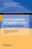 Learning Technology for Education in Cloud - The Changing Face of Education (eBook, PDF)
