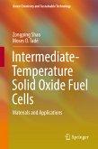 Intermediate-Temperature Solid Oxide Fuel Cells (eBook, PDF)