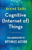 Cognitive (Internet of) Things (eBook, PDF)