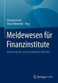 Meldewesen für Finanzinstitute (eBook, PDF)