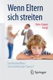 Wenn Eltern sich streiten (eBook, PDF)