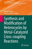 Synthesis and Modification of Heterocycles by Metal-Catalyzed Cross-coupling Reactions (eBook, PDF)