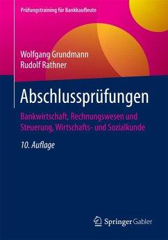 Abschlussprüfungen (eBook, PDF) - Grundmann, Wolfgang; Rathner, Rudolf