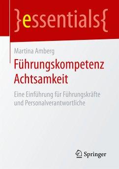 Führungskompetenz Achtsamkeit (eBook, PDF) - Amberg, Martina