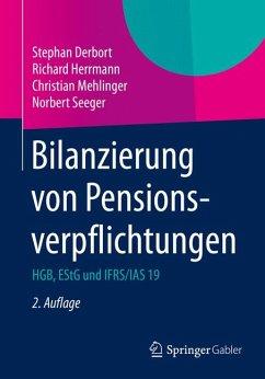 Bilanzierung von Pensionsverpflichtungen (eBook, PDF) - Derbort, Stephan; Herrmann, Richard; Mehlinger, Christian; Seeger, Norbert