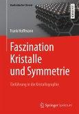 Faszination Kristalle und Symmetrie (eBook, PDF)