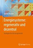Energiesysteme: regenerativ und dezentral (eBook, PDF)