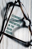 Economic Systems of Innovation in the Arab Region (eBook, PDF)