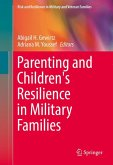 Parenting and Children's Resilience in Military Families (eBook, PDF)