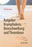 Ratgeber Krampfadern, Beinschwellung und Thrombose (eBook, PDF)
