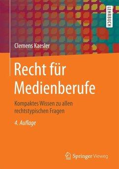 Recht für Medienberufe (eBook, PDF) - Kaesler, Clemens