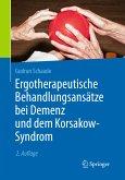 Ergotherapeutische Behandlungsansätze bei Demenz und dem Korsakow-Syndrom (eBook, PDF)