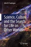 Science, Culture and the Search for Life on Other Worlds (eBook, PDF)