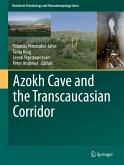 Azokh Cave and the Transcaucasian Corridor (eBook, PDF)