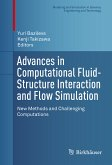 Advances in Computational Fluid-Structure Interaction and Flow Simulation (eBook, PDF)