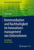 Kommunikation und Nachhaltigkeit im Innovationsmanagement von Unternehmen (eBook, PDF)