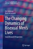 The Changing Dynamics of Bisexual Men's Lives (eBook, PDF)