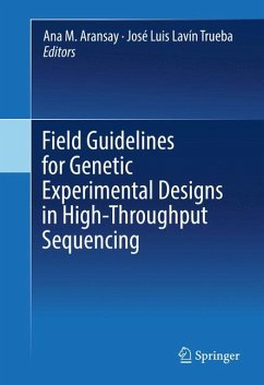 Field Guidelines for Genetic Experimental Designs in High-Throughput Sequencing (eBook, PDF)