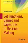 Set Functions, Games and Capacities in Decision Making (eBook, PDF)