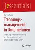 Trennungsmanagement in Unternehmen (eBook, PDF)