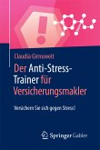 Der Anti-Stress-Trainer für Versicherungsmakler (eBook, PDF)