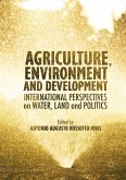 Agriculture, Environment and Development (eBook, PDF)