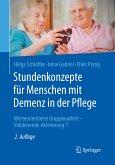 Stundenkonzepte für Menschen mit Demenz in der Pflege (eBook, PDF)