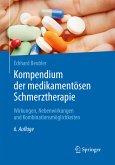 Kompendium der medikamentösen Schmerztherapie (eBook, PDF)