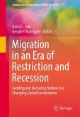 Migration in an Era of Restriction and Recession (eBook, PDF)