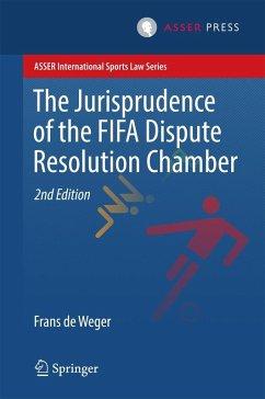 The Jurisprudence of the FIFA Dispute Resolution Chamber (eBook, PDF) - de Weger, Frans