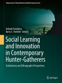 Social Learning and Innovation in Contemporary Hunter-Gatherers (eBook, PDF)