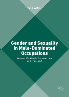 Gender and Sexuality in Male-Dominated Occupations (eBook, PDF)